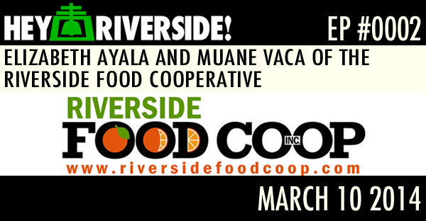 ELIZABETH AYALA AND MUANE VACA OF THE RIVERSIDE FOOD COOPERATIVE