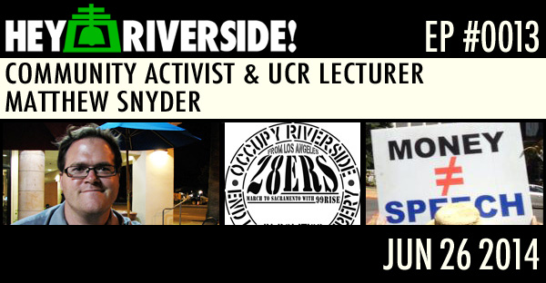 COMMUNITY ACTIVIST AND UCR LECTURER MATTHEW SNYDER