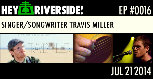 EP0016 - TRAVIS MILLER - SINGER/SONGWRITER