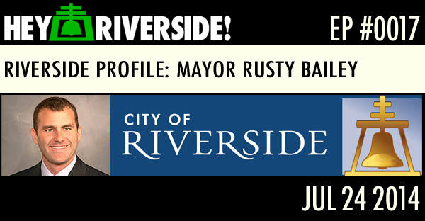 RIVERSIDE PROFILE: MAYOR RUSTY BAILEY