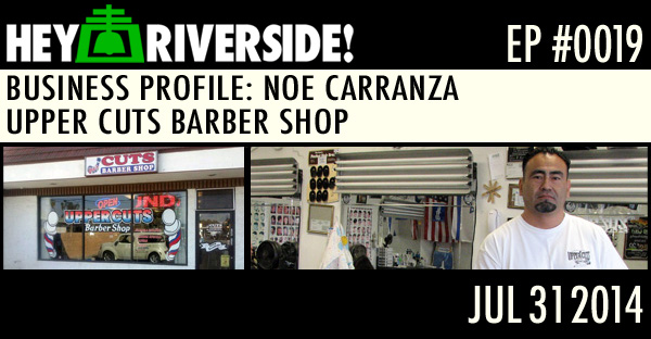 NOE CARRANZA - UPPER CUTS BARBER SHOP