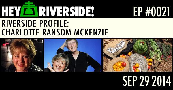 RIVERSIDE PROFILE: CHARLOTTE RANSOM MCKENZIE