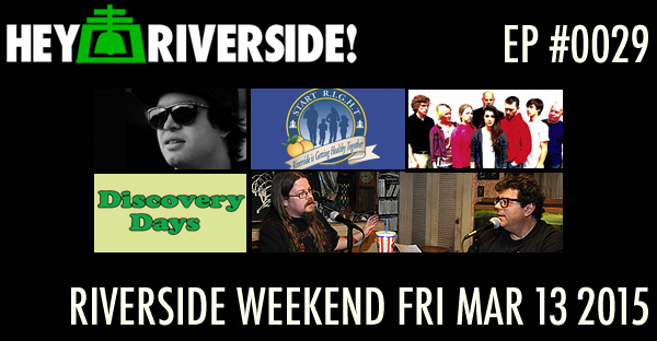 RIVERSIDE WEEKEND: Friday March 13 2015