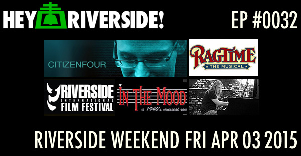 RIVERSIDE WEEKEND: Friday April 03 2015