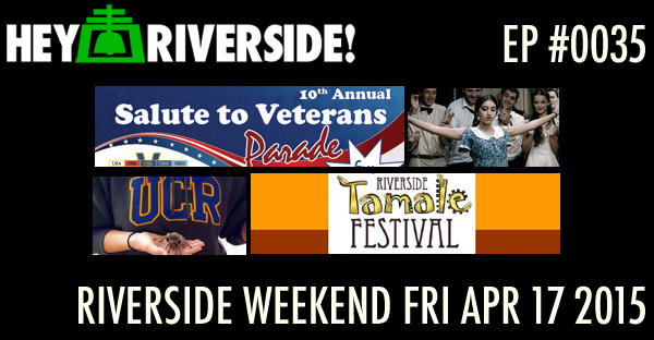 RIVERSIDE WEEKEND: Friday April 17 2015