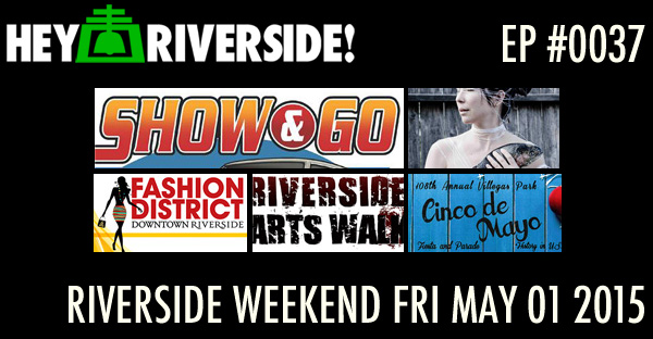 RIVERSIDE WEEKEND: Friday MAY 01 2015