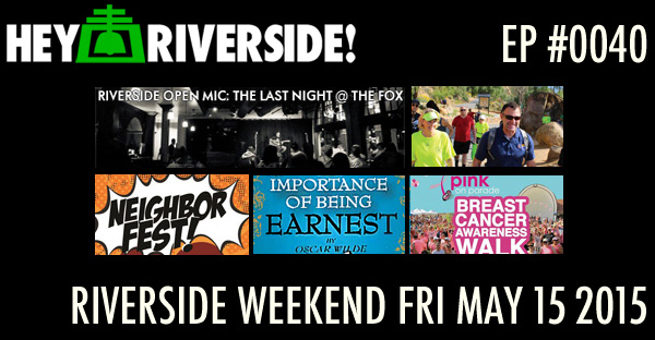 RIVERSIDE WEEKEND: Friday May 15 2015