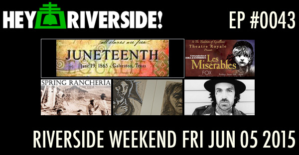 RIVERSIDE WEEKEND: Friday June 05 2015