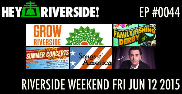RIVERSIDE WEEKEND: Friday June 12 2015