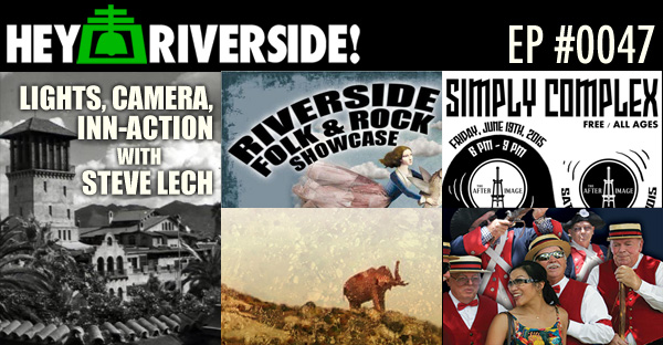 RIVERSIDE WEEKEND: Friday June 26 2015 WITH STEVE LECH