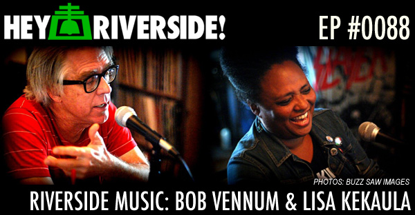RIVERSIDE MUSIC: BOB VENNUM AND LISA KEKAULA