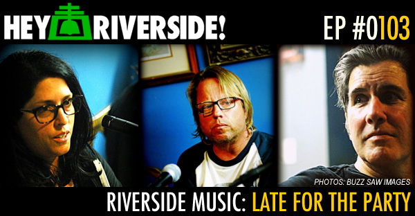 EP0103 - RIVERSIDE MUSIC: LATE FOR THE PARTY