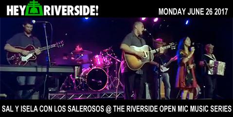 Sal and Isela con Los Salerosos - Monday June 26th 2017