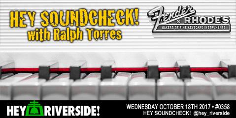 #0358 Hey Soundcheck! - Thursday October 18th 2017