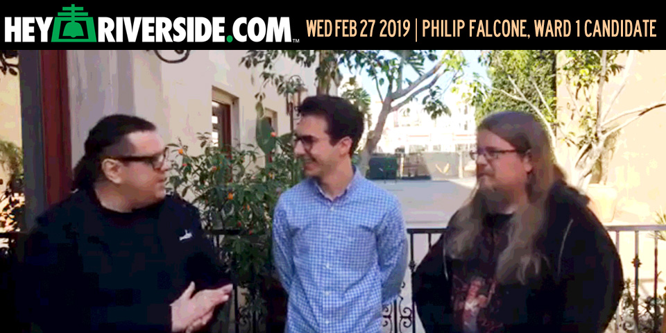 At Large: With Philip Falcone, Riverside City Council Ward 1 Candidate (Audio Episode) - Wednesday February 27th 2019