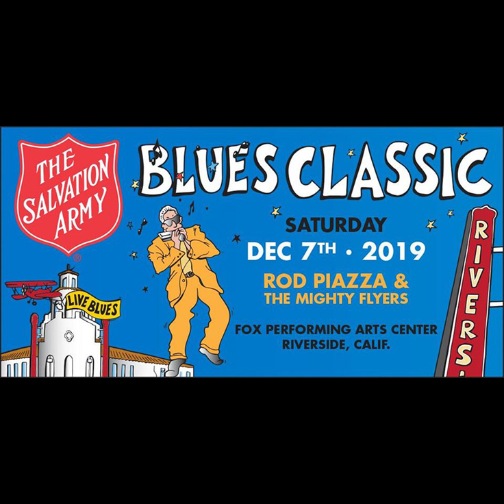 The Salvation Army Blues Classic featuring Rod Piazza & The Mighty Flyers (Riverside, blues), Sharifah & The Good Thing (San Diego, r&b soul roots)